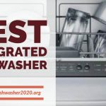 5 Best Integrated Dishwasher 2020 (Best Guide & Reviews)