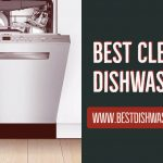 3 Best Cleaning Dishwasher 2020 That You Need To Know Right Now!